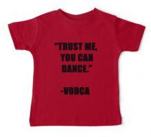 Vodca Dance Baby Tee