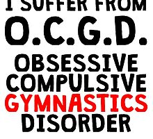 Obsessive Compulsive Gymnastics Disorder by kwg2200