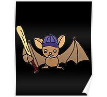 Cool Funny Bat Holding Baseball Bat Poster