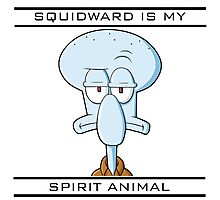 Squidward is my Spirit Animal Photographic Print