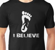 I BELIEVE IN BIGFOOT Unisex T-Shirt