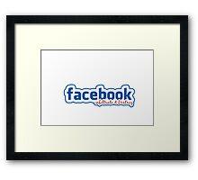 FACEBOOK INFILTRATE Framed Print