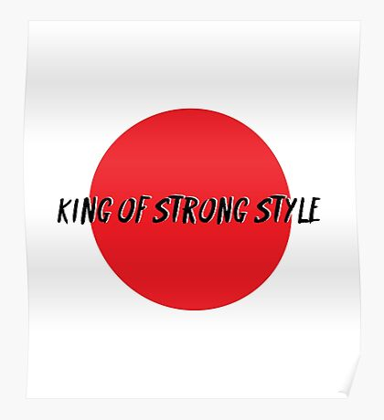 King of strong style Poster