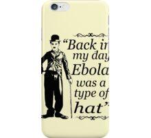 EBOLA HAT iPhone Case/Skin