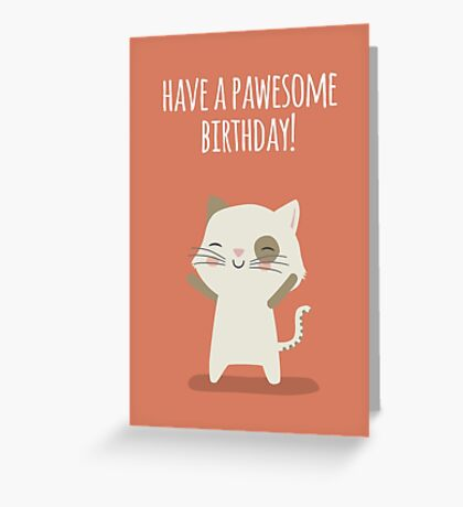 Have a pawesome birthday - Card Greeting Card