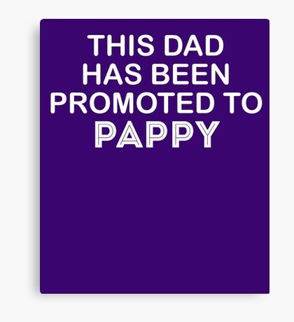 To Pappy Cute New Baby Canvas Print