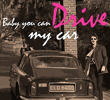 Baby you can Drive my car by tanguyg