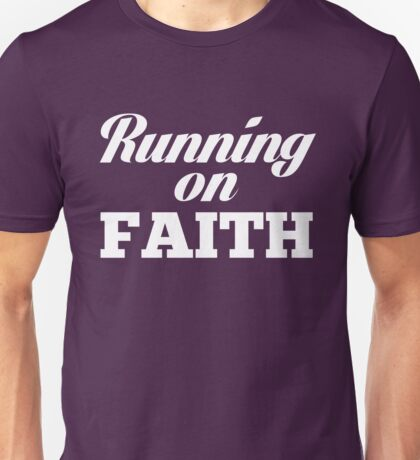 Running On Faith Christian  Unisex T-Shirt