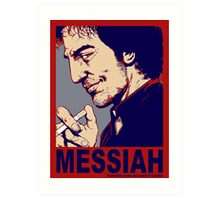 Your Messiah Art Print