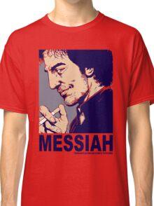 Your Messiah Classic T-Shirt