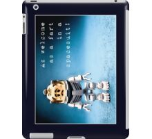 As welcome as a fart in a space suit! iPad Case/Skin