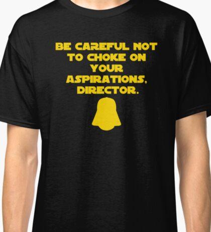 Star Wars Rogue One Darth Vader Quote Choke Krennic Classic T-Shirt
