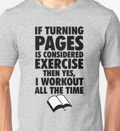 If Turning Pages is Exercise T-Shirt