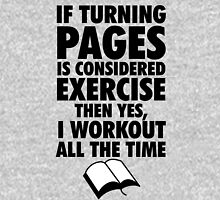 If Turning Pages is Exercise Unisex T-Shirt