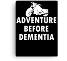 Biker Adventure Before Dementia new Canvas Print