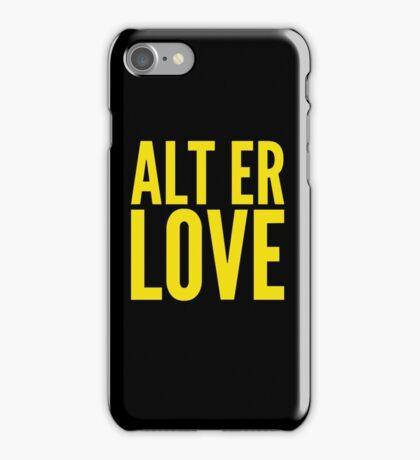 ALT ER LOVE iPhone Case/Skin