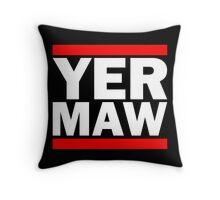 Yer Maw - Run DMC Style Logo Throw Pillow
