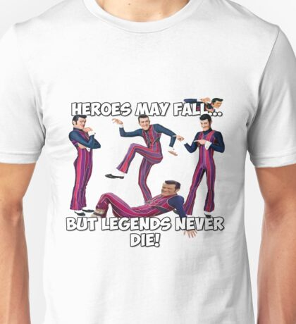 Robbie Rotten - Legends Never Die! Unisex T-Shirt