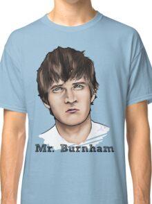 Mr. Burnham Classic T-Shirt