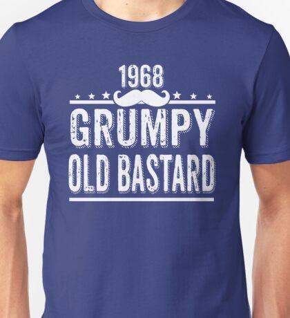 GRUMPY OLD BASTARD 1968 Unisex T-Shirt