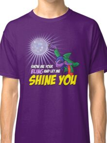 Show me your BLING Classic T-Shirt