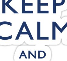 Keep Calm and Don't Blink - Light Sticker