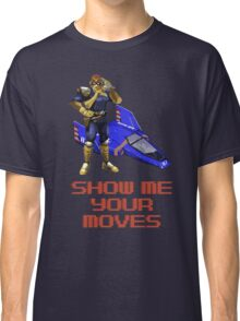 Show Me Your Moves Classic T-Shirt
