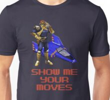 Show Me Your Moves Unisex T-Shirt