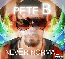 Pete B Never Normal Cover Art by PeteB4all