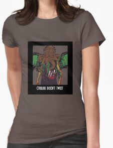 Cthulhu Doesn't Tweet - Black Womens Fitted T-Shirt