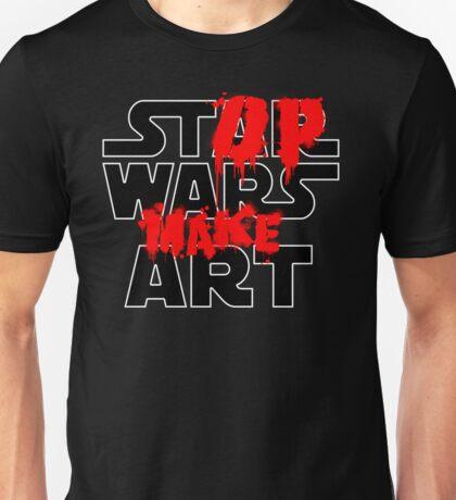 Stop Wars Make Art Unisex T-Shirt