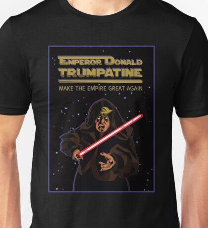 Emperor Donald Trumpatine Make the Empire Great Again Unisex T-Shirt