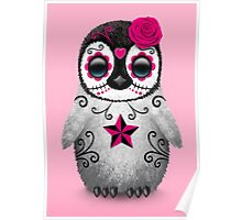 Pink Day of the Dead Sugar Skull Penguin  Poster