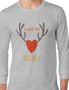I Love You Deerly Long Sleeve T-Shirt