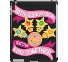 Slay Together, Stay Together - Sailor Scouts iPad Case/Skin