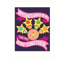 Slay Together, Stay Together - Sailor Scouts Art Print