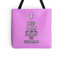 Keep Calm and Follow the Kodamas Tote Bag
