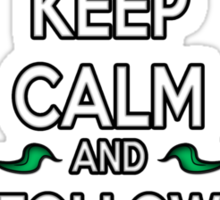 Keep Calm and Follow the Kodamas Sticker