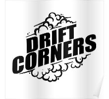 Drift Corners Poster