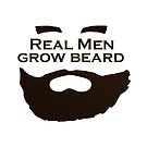 Real Men Grow Beard by Anders Andersen