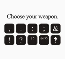 Choose Your Weapon - Punctuation Kids Clothes