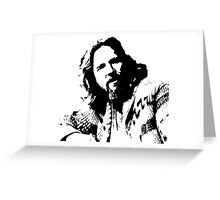 The Big Lebowski Dude Greeting Card