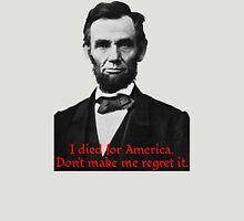 Abraham Lincoln's American Pride Unisex T-Shirt