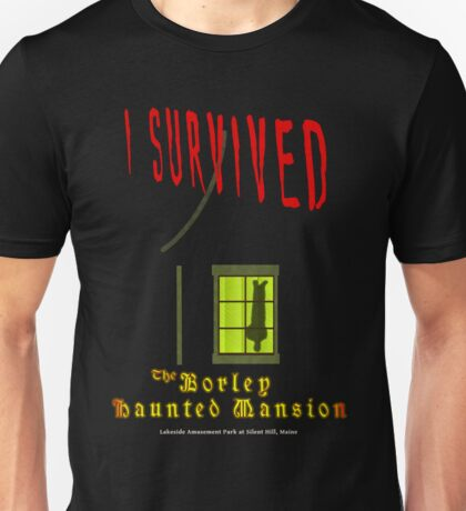 The Borley Haunted Mansion, I SURVIVED Unisex T-Shirt