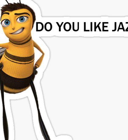 Do You Like Jazz Sticker