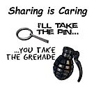 Sharing is caring - pin and grenade by Craig Stronner
