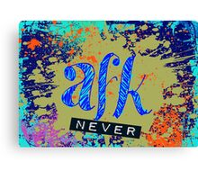 AFK(never) Canvas Print