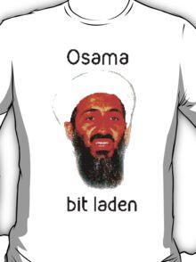 Osama Bit Laden T-Shirt