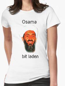 Osama Bit Laden Womens Fitted T-Shirt
