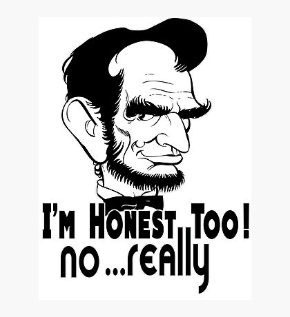 "Hilarious Funny Honest Abraham ""Abe"" Lincoln Meme t-Shirts Photographic Print"